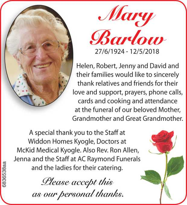 Mary Barlow 27/6/1924 - 12/5/2018 Helen, Robert, Jenny and David and their families would like to...