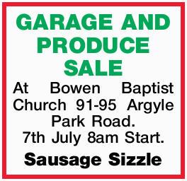 <p> At Bowen Baptist Church 91-95 Argyle Park Road. </p> <p> 7th July 8am Start. Sausage...</p>