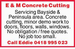 Servicing Bayside & Peninsula area    Concrete cutting  Minor demo work to doors,...
