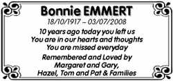 Bonnie EMMERT  18/10/1917 ~ 03/07/2008  10 years ago today you left us  You ar...