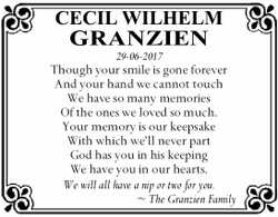 CECIL WILHELM GRANZIEN 29-06-2017   Though your smile is gone forever And your hand we ca...
