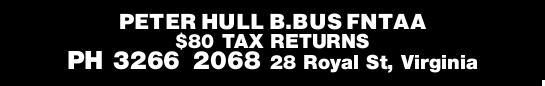 PETER HULL B.BUS FNTAA   $80 TAX RETURNS   28 Royal St, Virginia