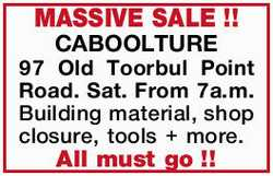 Sat. From 7a.m. Building material, shop closure, tools + more. All must go!