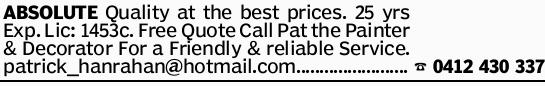 ABSOLUTE Quality at the best prices. 25 yrs Exp. Lic: 1453c. Free Quote Call Pat the Painter &amp...