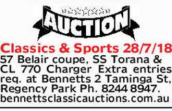 Classics & Sports 28/7/18 57 Belair coupe, SS Torana & CL 770 Charger Extra entries req....