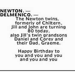 NEWTON. _ DELMENICO. _   The Newton twins,   formerly of Chiltern,   Jill and John ar...