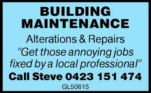 """BUILDING MAINTENANCE   Alterations & Repairs   """"Get those annoying jobs fixed by..."""