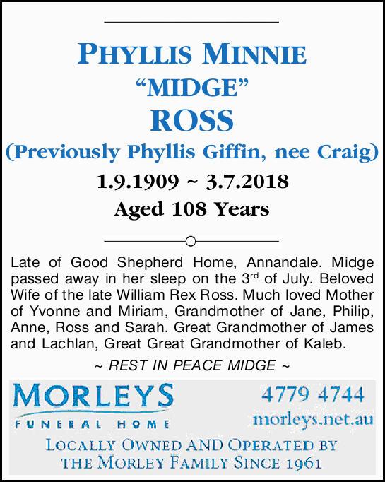 "PHYLLIS MINNIE ""MIDGE"" ROSS    (Previously Phyllis Giffin, nee Craig)   1.9.190..."