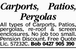 <p> Carports, Patios, Pergolas All types of Carports, Patios, pergolas, re-roof & screen...