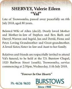 """SHERVEY, Valerie Eileen """"Val"""" Late of Toowoomba, passed away peacefully on 6th July 2018,..."""