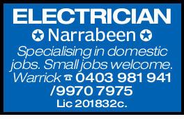 ELECTRICIAN Narrabeen Specialise in domestic jobs. Lic 201832c. Warrick