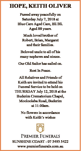 Passed away peacefully on Saturday July 7, 2018 at Blue Care Aged Care, Bli Bli.