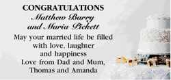 CONGRATULATIONS Matthew Barry and Maria Pickett   May your married life be filled with love,...