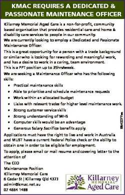 KMAC REQUIRES A DEDICATED & PASSIONATE MAINTENANCE OFFICER Killarney Memorial Aged Care is a non...