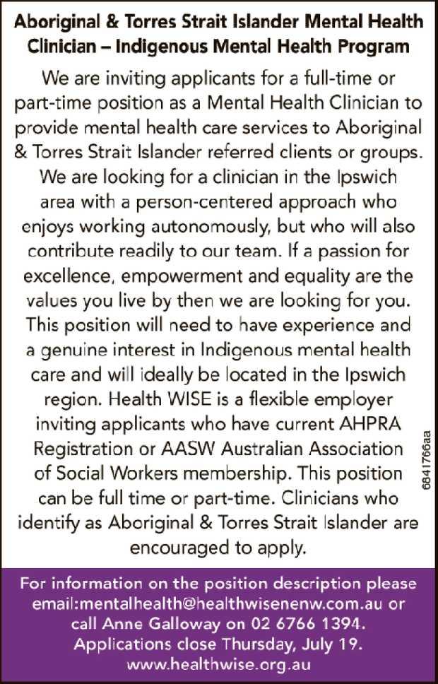 Aboriginal & Torres Strait Islander Mental Health Clinician – Indigenous Mental Health...