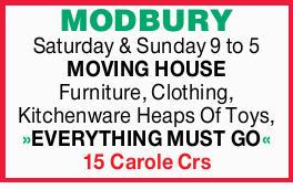 MODBURY   Saturday & Sunday 9 to 5   MOVING HOUSE   Furniture, Clothing, Kitchenw...