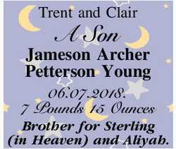 Trent and Clair   A Son   Jameson Archer Petterson Young   06.07.2018.   7 Pounds...