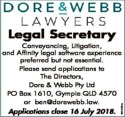 Legal Secretary Applications close 16 July 2018. 6840439aa Conveyancing, Litigation, and Affinity le...