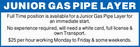 JUNIOR GAS PIPE LAYER