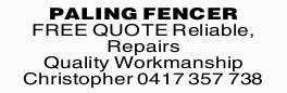<p> PALING FENCER </p> <p> FREE QUOTE </p> <p> Reliable, Repairs </p> <p> Quality...</p>