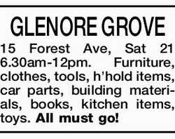 GLENORE GROVE 15 Forest Ave, Sat 21 6.30am-12pm. Furniture, clothes, tools, h'hold items, c...