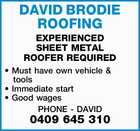 EXPERIENCED SHEET METAL ROOFER REQUIRED