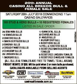 20th ANNUAL CASINO ALL BREEDS BULL & FEMALE SALE SATURDAY 28th JULY 2018 COMMENCING 11am CASINO...