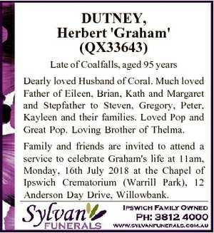 DUTNEY, Herbert 'Graham' (QX33643) Late of Coalfalls, aged 95 years Dearly loved Husband of...