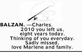 BALZAN. - Charles.   2010 you left us, eight years today. Thinking of you everyday.   Sad...