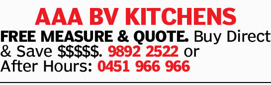AAABVKITCHENS FREE MEASURE & QUOTE. Buy Direct & Save $$$$$.  or After Hours:
