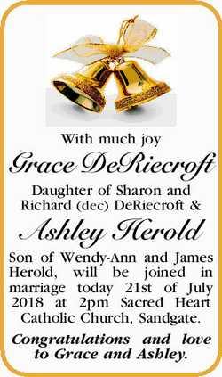With much joy Grace DeRiecroft Daughter of Sharon and Richard (dec) DeRiecroft & Ashley Herol...
