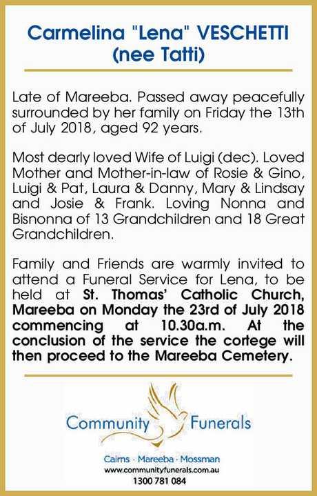 "<p> Carmelina ""Lena"" VESCHETTI (nee Tatti) </p> <p> Late of Mareeba. Passed away...</p>"