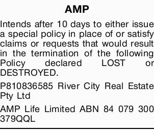 AMP Intends after 10 days to either issue a special policy in place of or satisfy claims or reque...