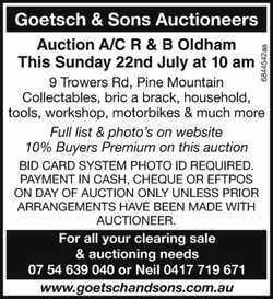 Goetsch & Sons Auctioneers Auction A/C R & B Oldham This Sunday 22nd July at 10 am 9 Trow...