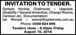 INVITATION TO TENDER. Gympie Hockey Clubhouse – Upgrade. Disability / General Amenities, Ch...