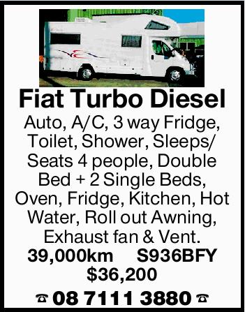 <p> Fiat Turbo Diesel </p> <p> Auto, A/C, 3 way Fridge, Toilet, Shower, Sleeps/ Seats 4 people...</p>