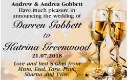 Andrew & Andrea Gobbett   Have much pleasure in announcing the wedding of   Darren Go...