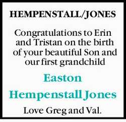 HEMPENSTALL/JONES Congratulations to Erin and Tristan on the birth of your beautiful Son and ou...