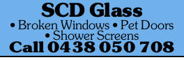 Broken Windows - Pet Doors - Shower Screens