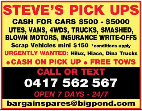 <p> <u><strong>STEVE'S PICK UPS </strong></u> </p> <p> <strong>CASH FOR CARS $500 - $5000...</strong></p>