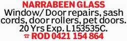 NARRABEEN GLASS Window/ Door repairs, sash cords, door rollers, pet doors. 20 Yrs Exp. L153535C....