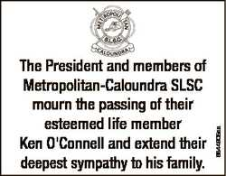 6844905aa The President and members of Metropolitan-Caloundra SLSC mourn the passing of their esteem...