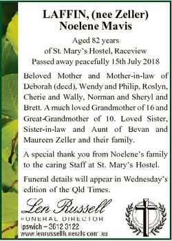 LAFFIN, (nee Zeller) Noelene Mavis Aged 82 years of St. Mary's Hostel, Raceview Passed away peac...