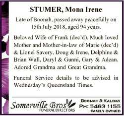 STUMER, Mona Irene Late of Boonah, passed away peacefully on 15th July 2018, aged 94 years. Beloved...