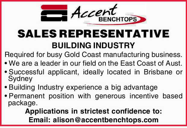 SALES REPRESENTATIVE BUILDING INDUSTRY Required for busy Gold Coast manufacturing business. We ar...