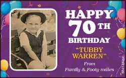 """Happy tH BirtHday """"Tubby Warren"""" From Family & Footy mates 6841414aa 70"""