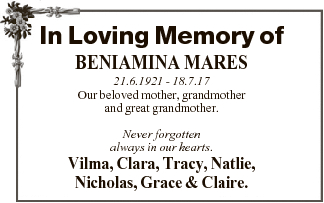 In Loving Memory of BENIAMINA MARES 21.6.1921 - 18.7.17 Our beloved mother, grandmother and great...