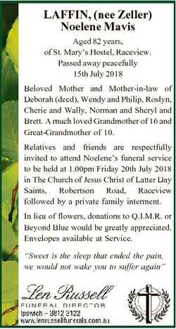 LAFFIN, (nee Zeller) Noelene Mavis Aged 82 years, of St. Mary's Hostel, Raceview. Passed away pe...