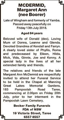 MCDERMID, Margaret Ann (nee Boorer) Late of Wingham and formerly of Yamba. Passed away peacefully on...
