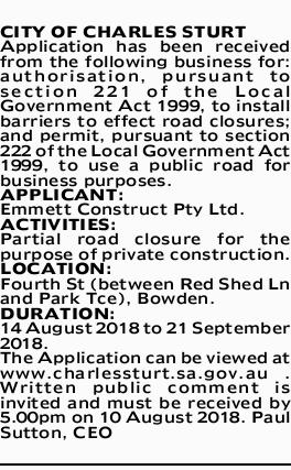 CITY OF CHARLES STURT  Application has been received from the following business for: authorisa...